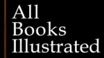 All Books Illustrated - Literacy, illustration, preservation